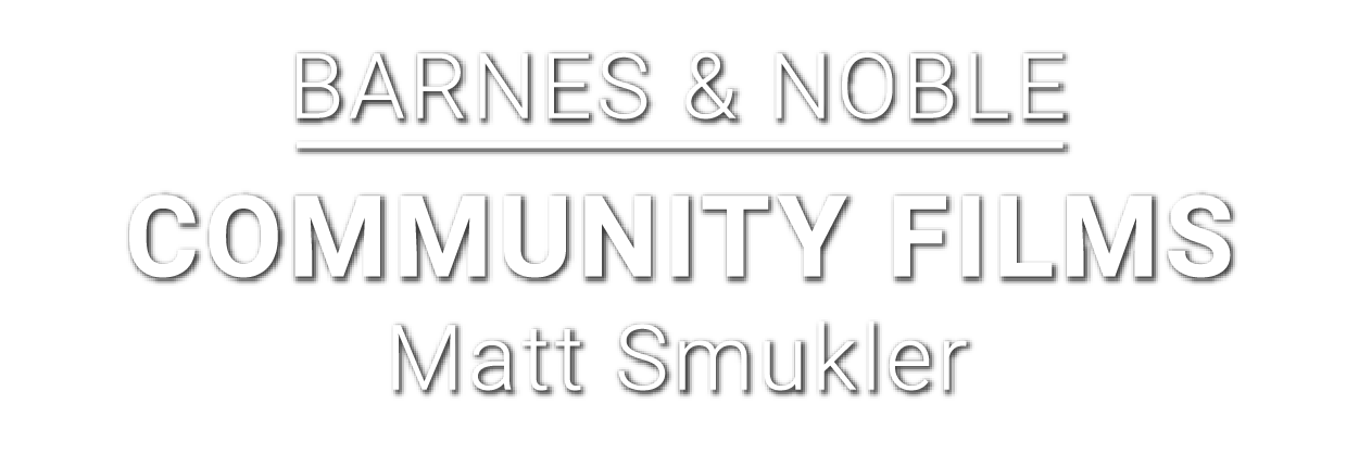 Barnes & Noble-Community Films-Matt Smukler