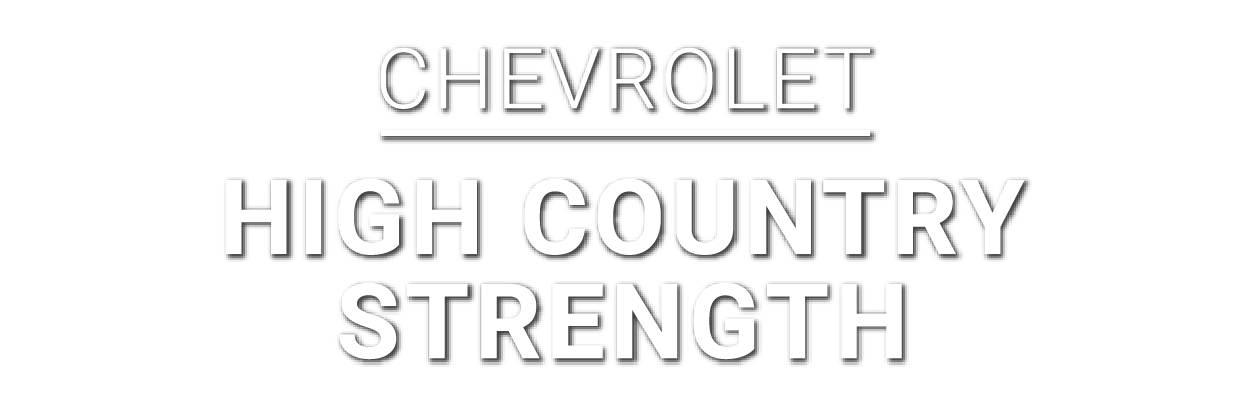 Chevrolet-High Country Strength