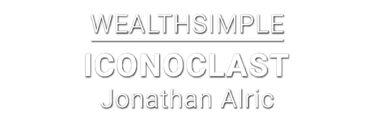 Wealthsimple-Iconoclast-Jonathan Alric