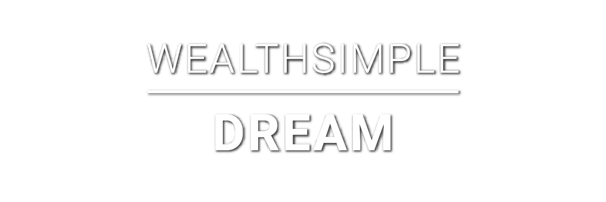 Wealthsimple-dream